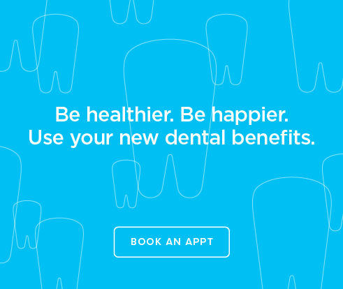 Be Heathier, Be Happier. Use your new dental benefits. - Rancho San Diego Dentists